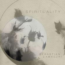آلبوم Spirituality اثر Sebastian Zawadzki