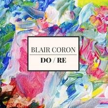 دانلود آلبوم موسیقی Blair-Coron-DO-RE