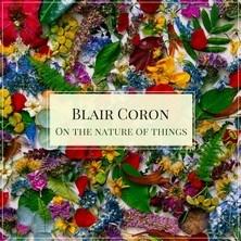 دانلود آلبوم موسیقی Blair-Coron-On-the-Nature-of-Things