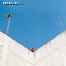 آلبوم You Know Who You Are اثر Nada Surf