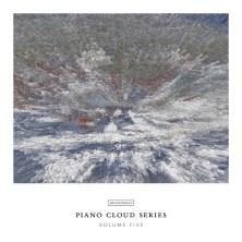 آلبوم Piano Cloud Series - Volume Five اثر Various Artists