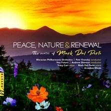 آلبوم Peace, Nature & Renewal: The Music of Mark Dal Porto اثر Various Artists