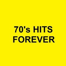 آلبوم 70's Greatest Hits - 70's Hits Forever اثر Various Artists