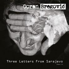 آلبوم Three Letters From Sarajevo (Opus 1) اثر Goran Bregovic