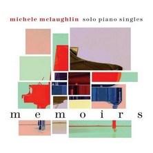 دانلود آلبوم موسیقی Michele-McLaughlin-Memoirs