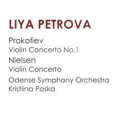آلبوم Prokofiev & Nielsen: Violin Concertos اثر Liya Petrova