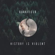 آلبوم Hisroty Is Violent اثر Darkfield