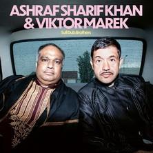 دانلود آلبوم موسیقی Ashraf-Sharif-Khan-Viktor-Marek-Sufi-Dub-Brothers