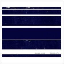 دانلود آلبوم موسیقی Olivia-Belli-River-Path