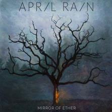 دانلود آلبوم موسیقی April-Rain-Mirror-of-Ether