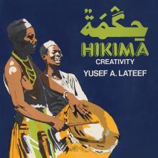 دانلود آلبوم موسیقی Yusef-Lateef-Hikima-Creativity