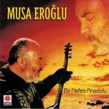 دانلود آلبوم موسیقی Musa-Eroglu-Bir-Nefes-Anadolu