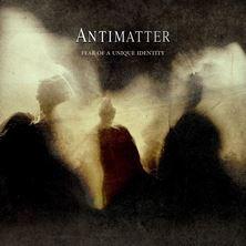 آلبوم Fear of a Unique Identity اثر Antimatter