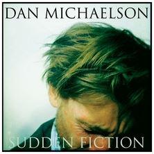 دانلود آلبوم موسیقی Dan-Michaelson-Sudden-Fiction
