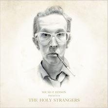 دانلود آلبوم موسیقی Micah P. Hinson Presents the Holy Strangers