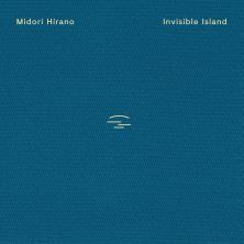 آلبوم Invisible Island اثر Midori Hirano