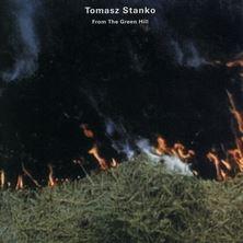 آلبوم From the Green Hill اثر Tomasz Stanko