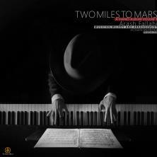 دانلود آلبوم موسیقی Arash-Fallahi-2-Mile-to-Mars