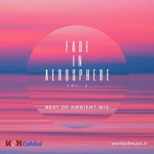 دانلود آلبوم موسیقی WoM-Fade-in-Aerosphere-Ambient-Mix-Vo-3