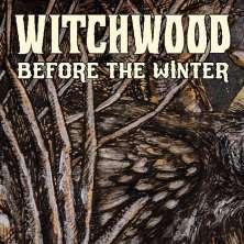 دانلود آلبوم موسیقی Witchwood-Before-the-Winter