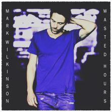دانلود آلبوم موسیقی Mark-Wilkinson-Wasted-Hours