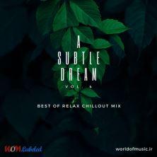 دانلود آلبوم موسیقی WoM-A-Subtle-Dream-Relax-Chillout-Mix-Vol-4