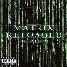 آلبوم The Matrix Reloaded: The Album اثر Various Artists