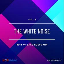 دانلود آلبوم موسیقی wom-the-white-noise-bass-house-mix-vol-2