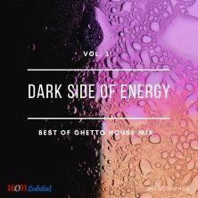 دانلود آلبوم موسیقی WoM-Dark-Side-of-Energy-Ghetto-House-Mix-Vol-3