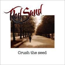 دانلود آلبوم موسیقی Red-Sand-Crush-the-Seed