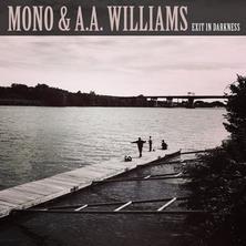 دانلود آلبوم موسیقی MONO-and-A-A-Williams-Exit-in-Darkness