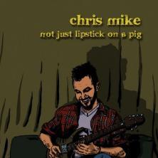 دانلود آلبوم موسیقی Chris-Mike-Not-Just-Lipstick-on-a-Pig