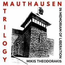 دانلود آلبوم موسیقی Mikis-Theodorakis-Mauthausen-Trilogy