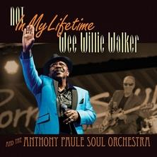 آلبوم Not in My Lifetime اثر Wee Willie Walker