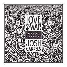 دانلود آلبوم موسیقی Josh-Garrels-Love-and-War-B-Sides-and-Remixes-EP