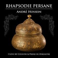 دانلود آلبوم موسیقی Andre-Hossein-Rhapsodie-Persane