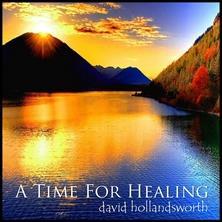آلبوم A Time For Healing اثر David Hollandsworth