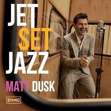 دانلود آلبوم موسیقی Matt-Dusk-JetSetJazz